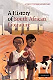 A History of South African Literature (0521153786) by Heywood, Christopher