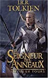J. R. R. Tolkien Seigneur DES Anneux: Les Deux Tours Tome 2 (Lord of the Rings (French))