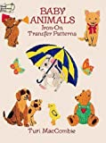 Baby Animals Iron-on Transfer Patterns (0486275671) by MacCombie, Turi