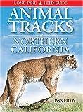 Animal Tracks of Northern California (Animal Tracks Guides)