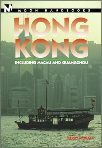 Hong Kong: Including Macau and Guangzhou (Moon Handbooks Hong Kong)