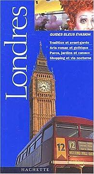 Guide Bleu Évasion : Londres par Guide Bleu