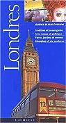 Guides bleus évasion. Londres