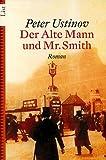 Der alte Mann und Mr - Smith - Peter Ustinov