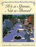 It's a Spoon, Not a Shovel