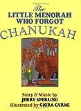 The Little Menorah Who Forgot Chanukah