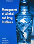 Management of Alcohol and Drug Problems