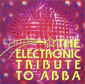 Various Artists - Electronic Tribute to ABBA - Zortam Music