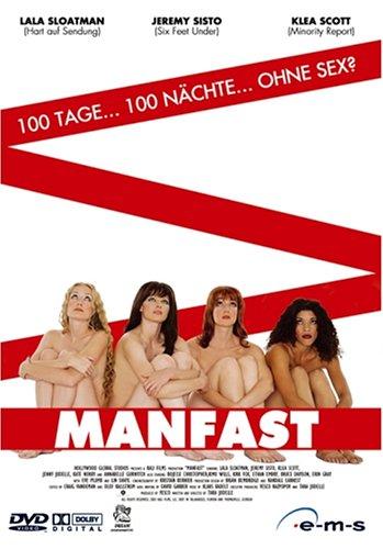 Manfast / Воздержаться от мужчин (2002)