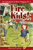 Fire Kids!: The Adventures of Hose Company No. 2