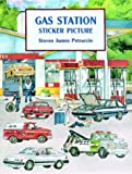 Gas Station Sticker Picture (Dover Sticker Books) (0486297837) by Petruccio, Steven James