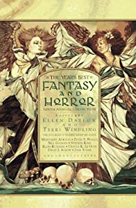The Year's Best Fantasy and Horror: Ninth Annual Collection (No.9) by Terri Windling & Ellen Datlow, Thomas Canty, Nina Kiriki Hoffman and Charles de Lint