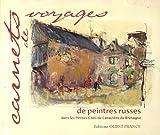 echange, troc René Le Bihan - Carnets de voyages de peintres russes : Dans les Petites Cités de Caractère de Bretagne