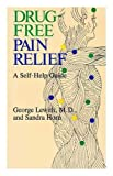 img - for Drug-Free Pain Relief: A Self-Help Guide book / textbook / text book