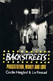 img - for Backstreets: Prostitution, Money and Love book / textbook / text book