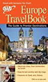 AAA Europe Travelbook: The Guide to Premier Destinations (1562514091) by AAA