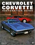 Chevrolet Corvette Restoration Guide (Motorbooks Workshop) (0760303258) by Porter, Lindsay