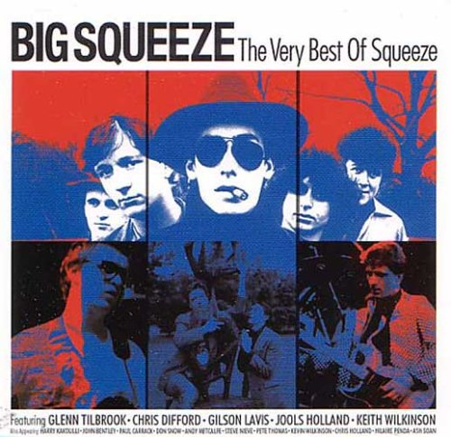 Big Squeeze: The Very Best of Squeeze