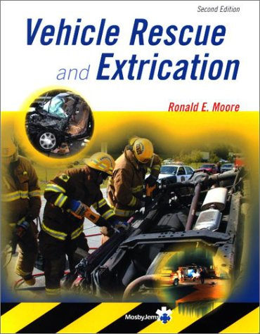 Vehicle Rescue and Extrication - Mosby - 0323018335 - ISBN:0323018335