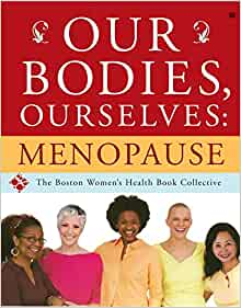 Our Bodies Ourselves Menopause Boston Women S Health border=