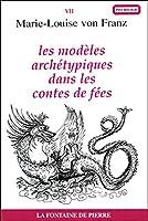 Les modèles archétypiques dans les contes de fées