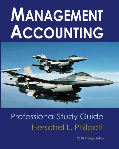 Management Accounting - Professional Study Guide: 2010 Preflight Edition