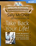 Take Back Your Life! Special Edition: Using Microsoft Outlook to Get Organized and Stay Organized (BPG-Other)