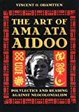 The Art of Ama Ata Aidoo: Polylectics and Reading against Neocoloniali