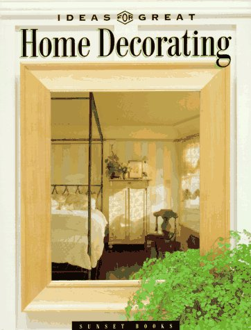 Ideas for Great Home Decorating (Great Series)