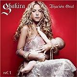 echange, troc Shakira - Fijacion Oral /Vol.1