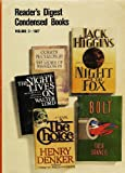 Condensed Books Volume 3 1987: Bolt; the Night Lives On; the Choice; the Ladies of Missalonghi; Night of the Fox