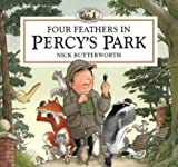 Four Feathers in Percy's Park: A Novelty Pop-up (Percy the Park Keeper) (000136068X) by Butterworth, Nick