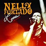 Nelly Furtado Loose - The Concert [Australian Import]