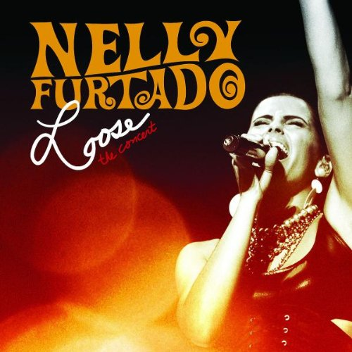 Nelly Furtado - Loose The Concert (DVD) - Zortam Music
