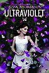 Ultraviolet: A Novella Series (Englis...