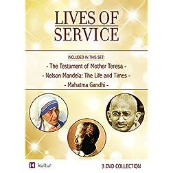 Lives of Service: Mother Teresa, Nelson Mandela, Gandhi