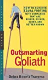 img - for Outsmarting Goliath: How to Achieve Equal Footing with Companies That Are Bigger, Richer, Older, and Better Known 1st edition by Debra Koontz Traverso (2000) Paperback book / textbook / text book