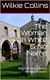Image of The Woman In White & No Name: Pearl Necklace Books Mystery Classics