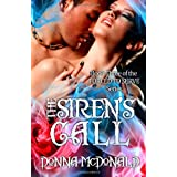 The Siren's Call: Book Three of the Forced To Serve Series (Volume 3)