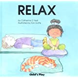 Relax (Life Skills and Responsibility)