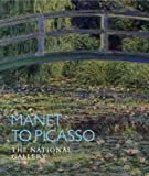 img - for Manet to Picasso: The National Gallery (National Gallery London) book / textbook / text book