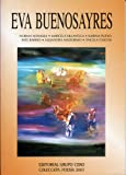 img - for Eva Buenosayres (Spanish Edition) book / textbook / text book