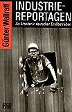 Industriereportagen: Als Arbeiter in deutschen Grossbetrieben title=