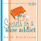 Secrets of a Shoe Addict | Beth Harbison