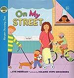 On My Street (Growing Tree) (0694012580) by Merriam, Eve