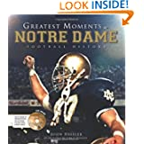 Greatest Moments in Notre Dame Football History