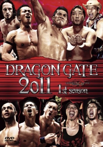 DRAGON GATE 2011 1st season [DVD]