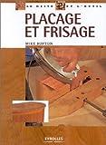 echange, troc Mike Burton - Placage et frisage