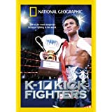 K-1 Kick Fighters (English) - National Geographic