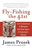 img - for Fly-Fishing the 41st: From Connecticut to Mongolia and Home Again: A Fisherman's Odyssey book / textbook / text book